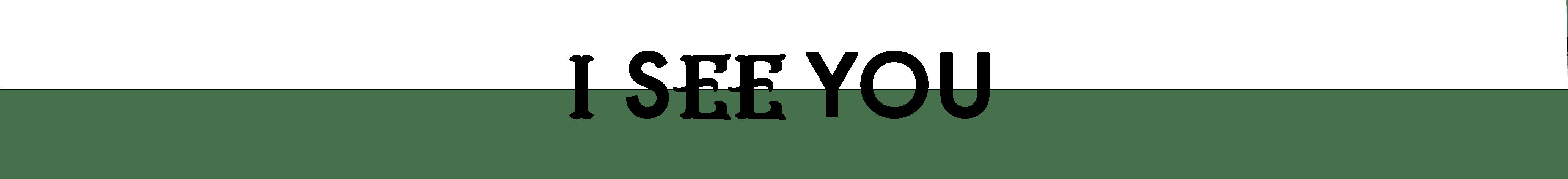 I SEE YOU-min